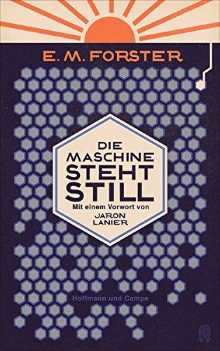 E. M. Forster: Die Maschine steht still