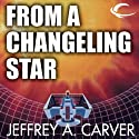 From a Changeling Star: Starstream, Book 1