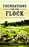 By Conrad Mbewe Foundations for the Flock (Hardback)