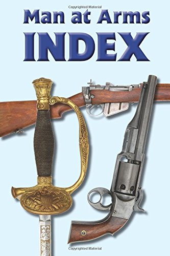Man At Arms Index: August 2014
