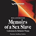 Memoirs of a Sex Slave: The Confessions of a Submissive Woman |  Billierosie