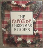 img - for Creative Christmas Kitchen/21421 (Memories in the Making Series) book / textbook / text book