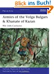 Armies of the Volga Bulgars & Khanate...