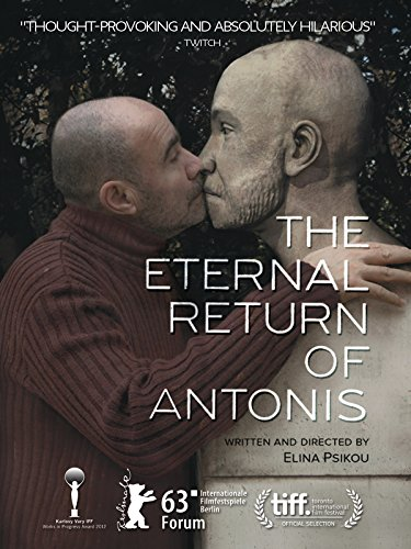 The Eternal Return Of Antonis