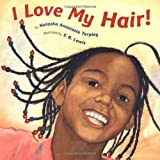 I Love My Hair! [Paperback]