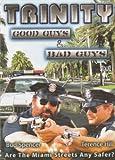 Trinity - Good Guys & Bad Guys