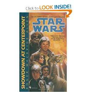 Showdown at Centerpoint (Star Wars: The Corellian Trilogy, Book 3) by Roger Macbride Allen