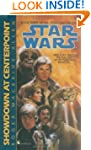 Showdown at Centerpoint: Star Wars (T...