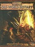 Warhammer Fantasy Roleplay: Old World Bestiary, Vol. 1