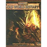 Old World Bestiary (Warhammer Fantasy Roleplay)by Green Ronin