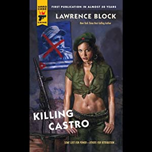 Killing Castro | [Lawrence Block]