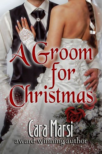 A Groom For Christmas by Cara Marsi ebook deal