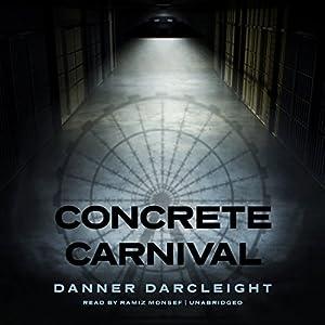 Concrete Carnival Audiobook