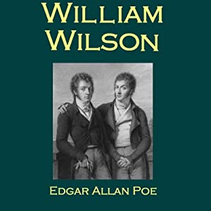 William Wilson | [Edgar Allan Poe]