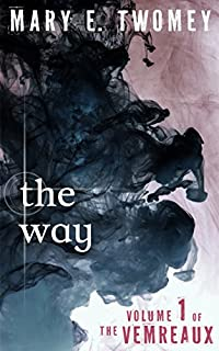 (FREE on 10/13) The Way by Mary Twomey - http://eBooksHabit.com