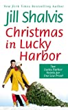 Christmas in Lucky Harbor: Simply Irresistible/The Sweetest Thing (Lucky Harbor Novel)