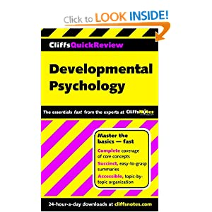 Developmental Psychology (Cliffs Quick Review) George Zgourides