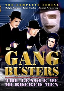 Gang Busters: The League Of Murdered Men