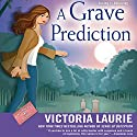 A Grave Prediction Audiobook by Victoria Laurie Narrated by Elizabeth Michaels
