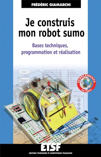 Tlcharger je construis mon robot sumo bases techniques tlcharger jeconstruismonrobotsumo basespdf fandeluxe Images