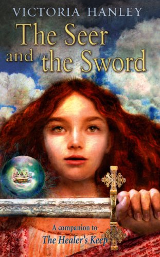 The Seer And The Sword (Turtleback School & Library Binding Edition)