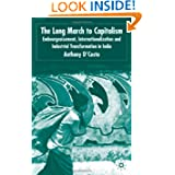 The Long March to Capitalism: Embourgeoisment, Internationalisation and Industrial Transformation in India