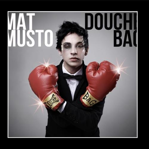 Original album cover of Douchebag - Single by Mat Musto