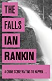 The Falls: An Inspector Rebus Novel 12