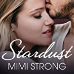 Stardust: Peaches Monroe, Volume 1 (       UNABRIDGED) by Mimi Strong Narrated by Saskia Maarleveld