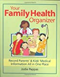 Your Family Health Organizer: Record Parents