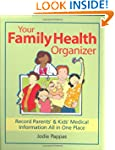 Your Family Health Organizer: Record...