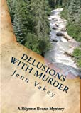 img - for Delusions with Murder (A Rilynne Evans Mystery, Book One) book / textbook / text book