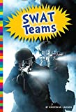 img - for Swat Teams (Protecting Our People) book / textbook / text book