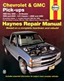 img - for Chevrolet and GMC Pick-Ups (1988-2000) (Haynes Manuals) book / textbook / text book