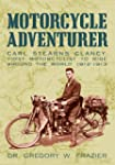MOTORCYCLE ADVENTURER (English Edition)