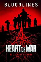 The Heart of War (Bloodlines)