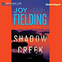 Shadow Creek (       UNABRIDGED) by Joy Fielding Narrated by Hillary Huber