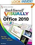 Teach Yourself Visually Office 2010 (...