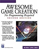 img - for Awesome Game Creation: No Programming Required (Second Edition) (Game Development Series) book / textbook / text book