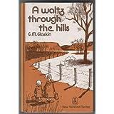 Waltz Through the Hills (New Windmills)