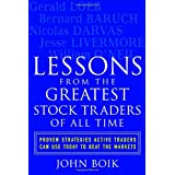 Lessons from the Greatest Stock Traders of All Time ~ John Boik