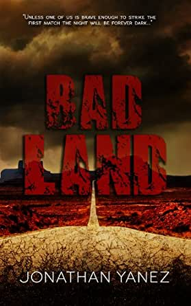 Bad Land - Kindle edition by Jonathan Yanez. Literature & Fiction