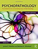 Psychopathology: Foundations for a Conte...