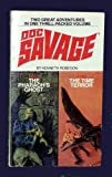 Doc Savage #101: The Pharaoh's Ghost & #102: The Time Terror (0553146157) by Kenneth Robeson