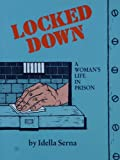 Locked Down: A Woman's Life in Prison (Lee Dortch)