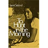 To Hunt in the Morning [Paperback]
