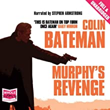Murphy's Revenge (       UNABRIDGED) by Colin Bateman Narrated by Stephen Armstrong
