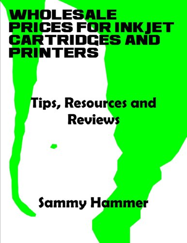 Wholesale Prices for Inkjet Cartridges and Printers- Tips, Resources and Reviews