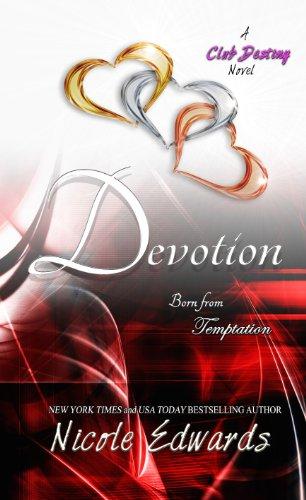 Nicole Edwards - Devotion (Club Destiny Book 5) (English Edition)
