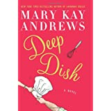 Deep Dish ~ Mary Kay Andrews